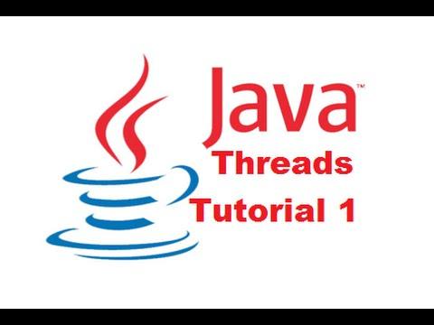 Java Threads Tutorial 1 - Introduction to Java Threads