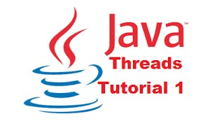 Java Threads Tutorial 1 - Introduction to Java Threads