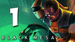Прохождение Black Mesa #1 Кто заказывал каскадный резонанс?