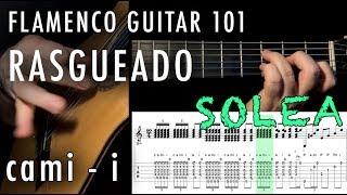 Flamenco Guitar 101 - 36 - Rasgueado -Four-finger -  cami - i