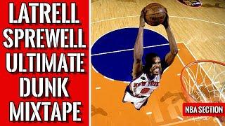 Latrell Sprewell Ultimate Dunk Mixtape