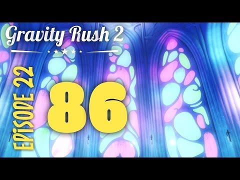 Gravity Rush 2 | Part 86: Episode 22: Castle of Sand