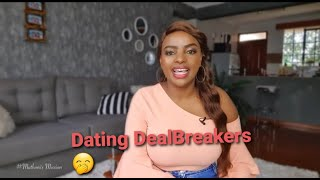 MY DATING DEAL BREAKERS