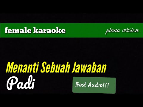 Menanti Sebuah Jawaban - Padi (female Karaoke)