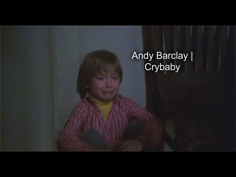Andy Barclay   Crybaby
