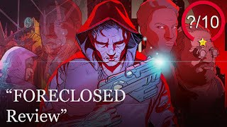 FORECLOSED Review [PS5, Series X, PS4, Switch, Xbox One, Stadia & PC] (Video Game Video Review)