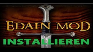 Edain Mod 4.4.1 Download - Die Schlacht um Mittelerde 2 - Tutorial