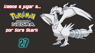 Vamos a jugar a... Pokemon Edicion Negra - Parte 27 - Ciudad Negra