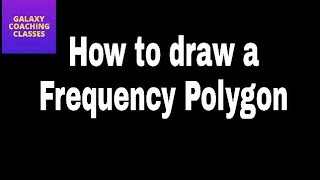 How to draw a frequency polygon ll  ICSE NCERT CBSE class 9 maths chapter 14 statistics