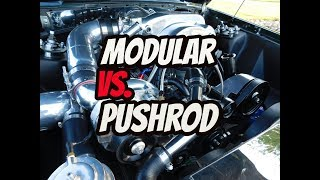Modular vs Pushrod, whats the best? *My take*