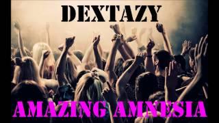 Dextazy - Amazing Amnesia (Ibiza mix 2k13)