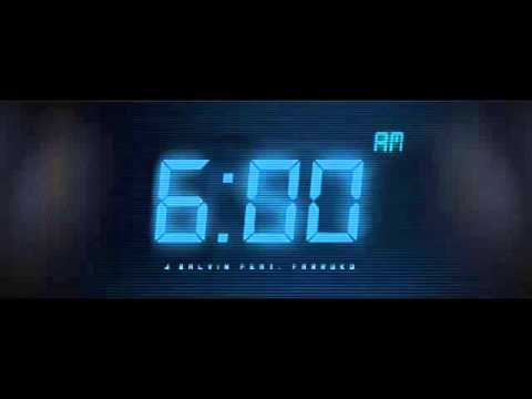 J Balvin Ft Farruko - 6 am