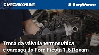 Troca da válvula termostática e carcaça do Ford Fiesta 1.6 Rocam thumbnail