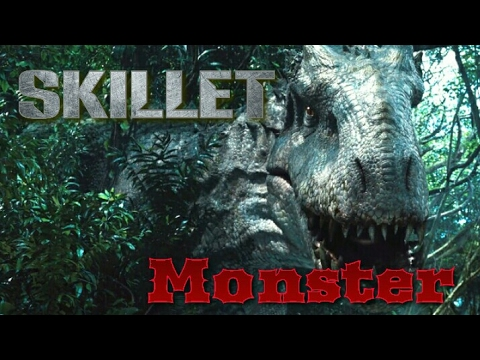 Jurassic World || Skillet - Monster [HD]