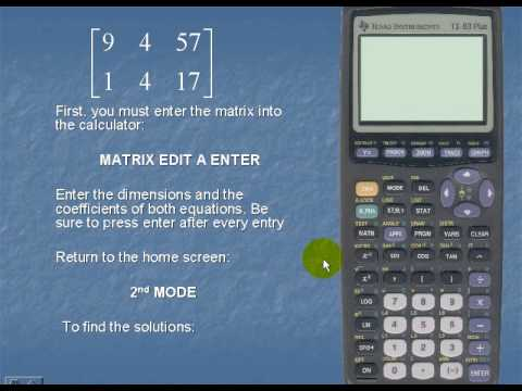 Solve a system of linear equations using the TI83 - YouTube