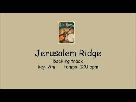 Jerusalem Ridge  - bluegrass backing track FAST