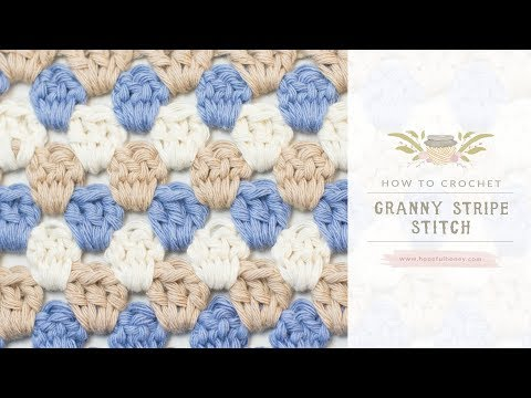How To: Crochet The Granny Stripe Stitch   Easy Tutorial By Hopeful Honey