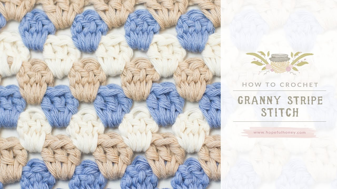 How To: Crochet The Granny Stripe Stitch   Easy Tutorial by Hopeful ...