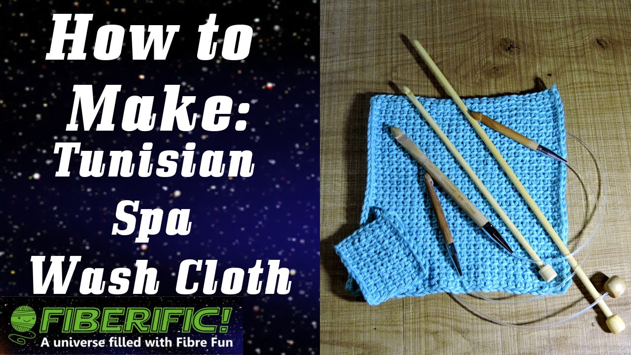 How To Make a Tunisian Spa Wash Cloth! - YouTube