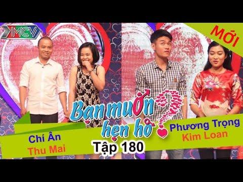 BẠN MUỐN HẸN HÒ - Tập 180 | Chí Ân - Thu Mai | Phương Trọng - Kim Loan | 27/06/2016