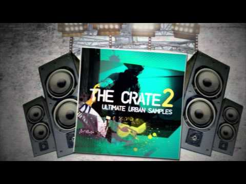 The Crate 2: Ultimate Urban Samples Trailer