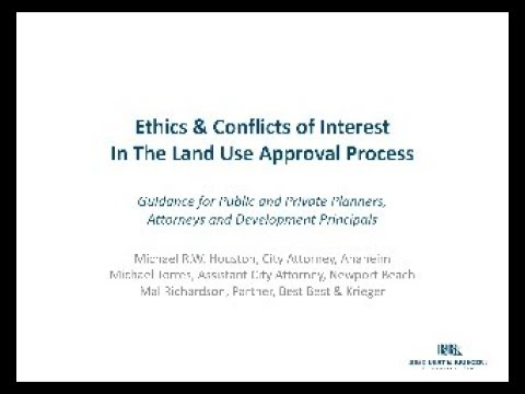 2014 Ethics & Conflict of Interest in the Land Use Approval Process