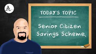 Senior Citizen Savings Scheme - Weekend Special Series # 1