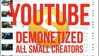 THE END OF SMALL CHANNELS ON YOUTUBE: Youtube New Partnership Terms Demonetize Small Channels