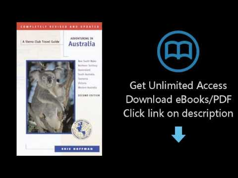 Adventuring in Australia: Second Edition (Sierra Club Adventure Travel Guides)