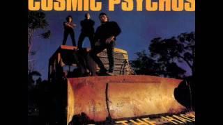 Cause lost Cosmic psychos