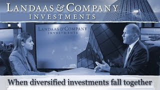 When diversified investments fall together