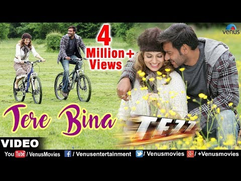 Mix - Tere Bina Full Video Song | Tezz | Ajay Devgan & Kangna Ranaut | Rahat Fateh Ali Khan