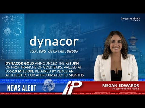 Dynacor Gold announced the return of first tranche of gold bars valued at US$2.9 million