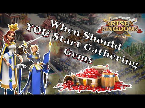 F2P : When Should YOU Start Gathering Gems | Rise of Kingdoms + CURRENTLY LIVE