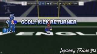 GODLY KICK RETURNER [Legendary Football Funny Moments #12]