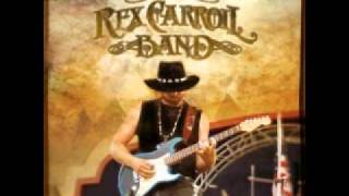 The Rex Carroll Band - Working Man