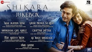 Gambar cover Shikara - Full Movie Audio Jukebox |  Aadil & Sadia | Vidhu Vinod Chopra