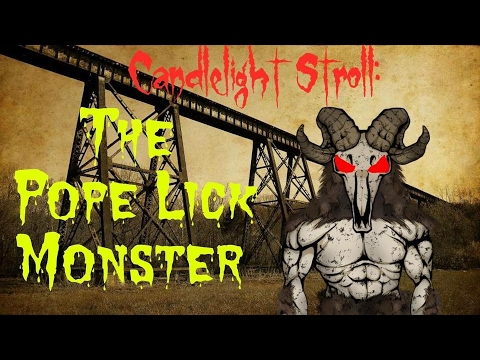 The Pope Lick Monster- Candlelight Stroll