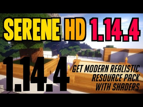 How To Get Modern Realistic Textures In Minecraft 1.14.4 - Download & Install Serene HD 1.14.4