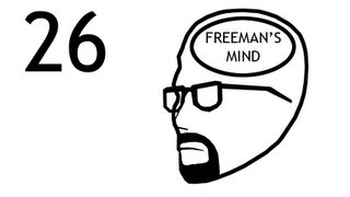 Freeman's Mind: Episode 26