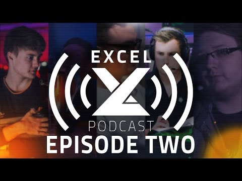 Gaming House Problems, Content & The Gfinity Elite Series Draft | The exceL Podcast | Episode 2