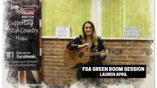 Lauren April FSA Green Room Session