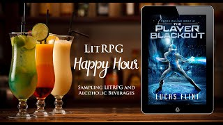 LitRPG Happy Hour: The Player Blackout (Capes Online Book 1) by Lucas Flint