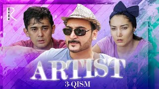 Artist (o'zbek serial) | Артист (узбек сериал) 3-qism