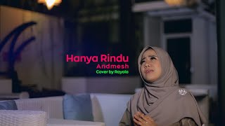 Hanya Rindu - Andmesh (COVER) by Rayola