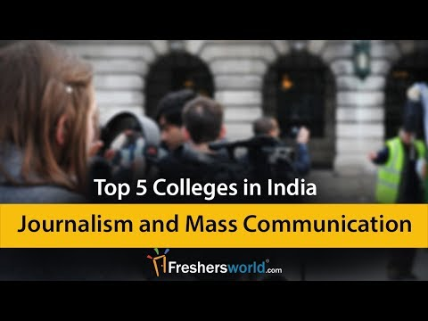 Top 5 Journalism And Mass Communication Colleges In India - Media Jobs
