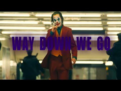Joker - Way Down We Go