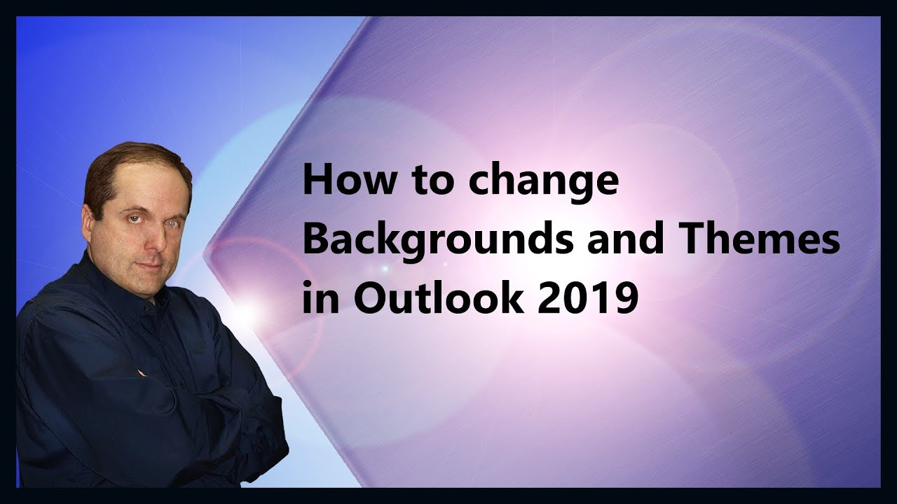 How to change Backgrounds and Themes in Outlook 2019