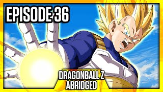 DragonBall Z Abridged: Episode 36 - TeamFourStar (TFS)