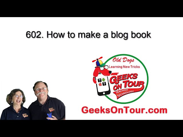 How to Make a Blog Book Tutorial Video 602